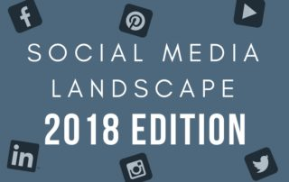 Social Media 2018 Landscape